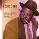 Palais De Chaillot, March 29th, 1960 / Olympia, May 5th, 1962/Count Basie