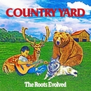The Roots Evolved/COUNTRY YARD