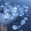 Reword/Takuya Miyoshi