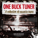 A collection of cassette tapes/ONE BUCK TUNER