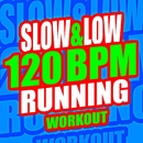 Slow & Low 120 BPM Running Workout/Running Music Workout