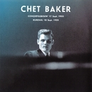 The 1955 Dutch Concerts/Chet Baker