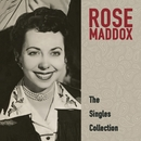 Rose Maddox: The Singles Collection/Rose Maddox