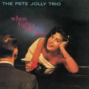 When Lights Are Low/The Pete Jolly Trio