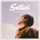 Setlist/SHIN HYE SUNG