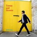 Towns and Streets/カジヒデキ