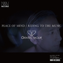 Peace of mind / Riding to the music/GRATEC MOUR