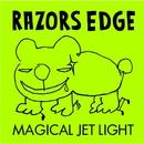 MAGICAL JET LIGHT/RAZORS EDGE