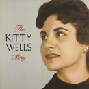 The Kitty Wells Story/Kitty Wells