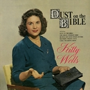 Dust On The Bible/Kitty Wells