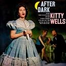 After Dark/Kitty Wells
