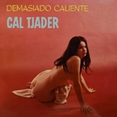 Demasiado Caliente (Extended Version)/Cal Tjader