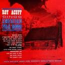 Sings American Folk Songs/Roy Acuff