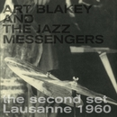 The Second Set - Lausanne 1960/Art Blakey & The Jazz Messengers