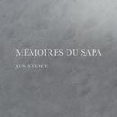 Memoires du Sapa/三宅純