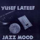 Jazz Moods/Yusef Lateef