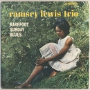 Barefoot Sunday Blues/The Ramsey Lewis Trio