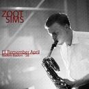 I'll Remember April - Baden-Baden '58/Zoot Sims