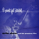 I Can't Get Started/Artie Shaw