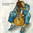 The Cost Of My Freedom/Ken Yokoyama