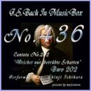 J・S・バッハ:カンタータ第202 しりぞけ、もの悲しき影 BWV202(オルゴール)/石原眞治
