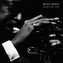 Hi Hat Club 1953/Miles Davis