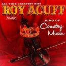 King Of Country Music/Roy Acuff
