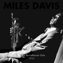 At The Barrelhouse Club 1952/マイルス・デイヴィス
