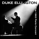 The 1963 Paris Concert/Duke Ellington