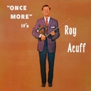 Once More It's Roy Acuff/Roy Acuff
