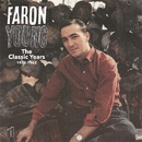 The Classic Years 1952-62 Vol.1/Faron Young