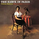 The Hawk In Paris/Coleman Hawkins