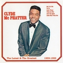 The Latest & The Greatest 1959-1962/Clyde McPhatter