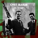 In Milan/Chet Baker