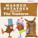 Mashed Potatoes And Gravy/The Ventures