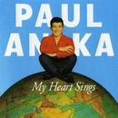 My Heart Sings/Paul Anka