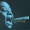 Queen of the Juke Box ''Live'' 1949-1955/Dinah Washington