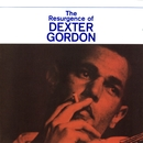 The Resurgence Of Dexter Gordon/Dexter Gordon
