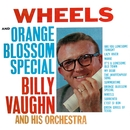 Orange Blossom Special And Wheels/BILLY VAUGHN