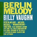 Berlin Melody/BILLY VAUGHN