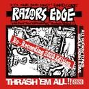 THRASH'EM ALL!!2020/RAZORS EDGE
