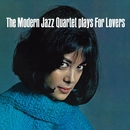 Plays For Lovers/The Modern Jazz Quartet