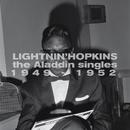 The Aladdin Singles 1949-1952/Lightnin' Hopkins