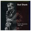 Studio Sessions 1956-1961/Bud Shank