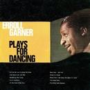 Plays for Dancing/Erroll Garner