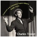 Concert à la Varenne-Saint-Hilaire Inédit 1954/Charles Trenet