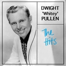 The Hits/Dwight 'Whitey' Pullen