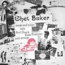 Chet Baker Sings And Plays With Bud Shank, Russ Freeman And Strings (Japanese edition)/Chet Baker
