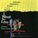 I Want To Live!/Various Artist