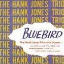 Bluebird/Hank Jones
